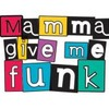 mamma-give-me-funk